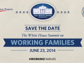 White House Summit on Working Families