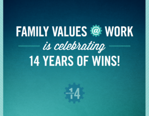 Family Values @ Work Timeline of Wins