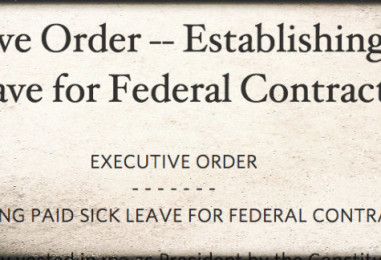 Support Paid Sick Days Requirement for Federal Contractors
